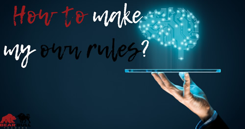 How to make your own day trading rules?
